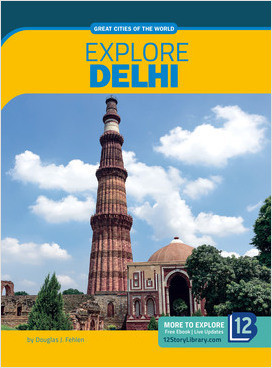 Cover: Great Cities of the World: Explore Delhi