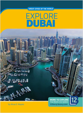 Cover: Great Cities of the World: Explore Dubai