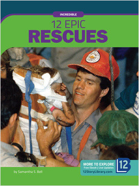 Cover: Incredible: 12 Epic Rescues