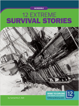 Cover: Incredible: 12 Extreme Survival Stories