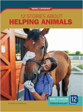 Cover: Making a Difference: 12 Stories about Helping Animals