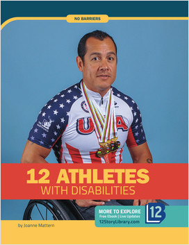 Cover: No Barriers: 12 Athletes with Disabilities