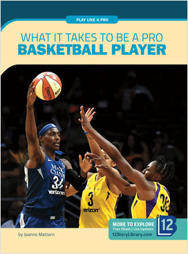 Cover: Play Like a Pro: What It Takes to Be a Pro Basketball Player