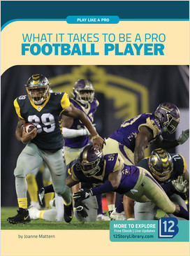 Cover: Play Like a Pro: What It Takes to Be a Pro Football Player