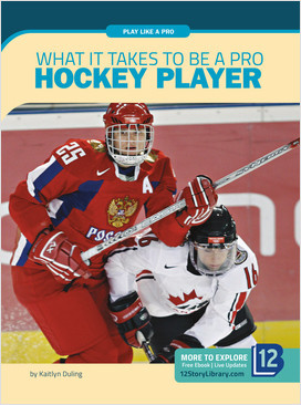 Cover: Play Like a Pro: What It Takes to Be a Pro Hockey Player