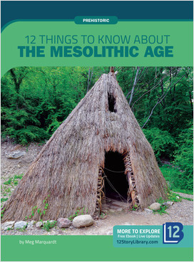 Cover: Prehistoric: 12 Things to Know about the Mesolithic Age