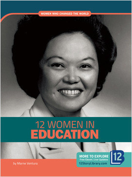 Cover: Women Who Changed the World: 12 Women in Education