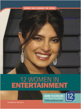 Cover: Women Who Changed the World: 12 Women in Entertainment