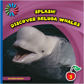 Cover: Discover Beluga Whales