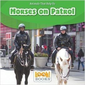 Cover: Horses on Patrol