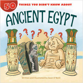 Cover: 50 Things You Didn't Know about Ancient Egypt