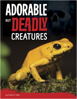Cover: Adorable But Deadly Creatures