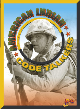 Cover: American Indian Code Talkers