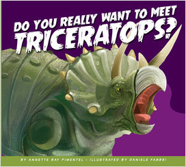 Cover: Do You Really Want to Meet Triceratops?
