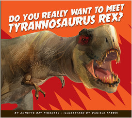 Cover: Do You Really Want to Meet Tyrannosaurus Rex?