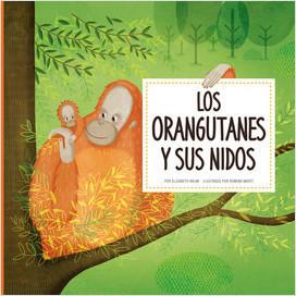 Cover: Los orangutanes y sus nidos (Orangutans Build Tree Nests)