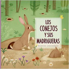 Cover: Los conejos y sus madrigueras (Rabbits Dig Burrows)