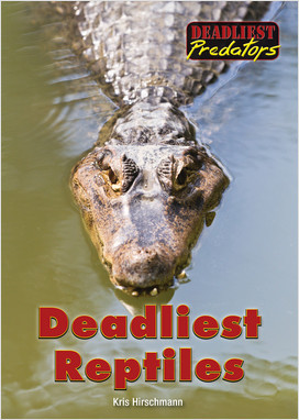 Cover: Deadliest Reptiles