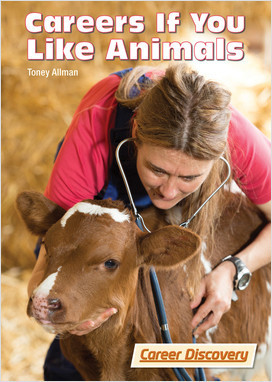 Cover: Careers If You Like Animals