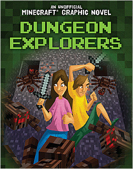 Cover: An Unofficial Minecraft® Graphic Novel