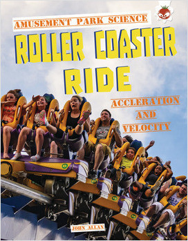 Cover: Roller Coaster Ride: Acceleration and Motion