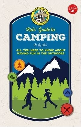 Cover: Ranger Rick Kids' Guide to Camping