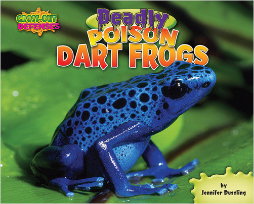 Cover: Deadly Poison Dart Frogs