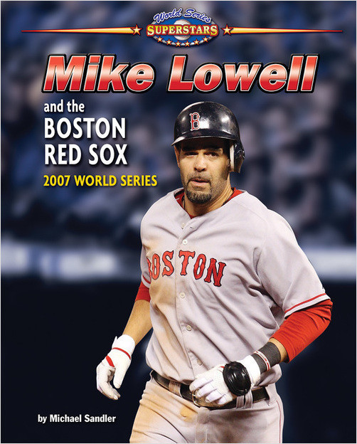 Cover: Mike Lowell and the Boston Red Sox