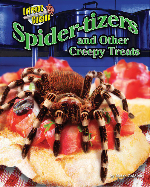 Cover: Spider-tizers and Other Creepy Treats