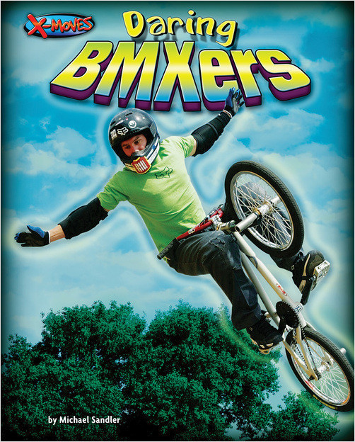 Cover: Daring BMXers