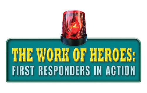 Cover: The Work of Heroes: First Responders in Action
