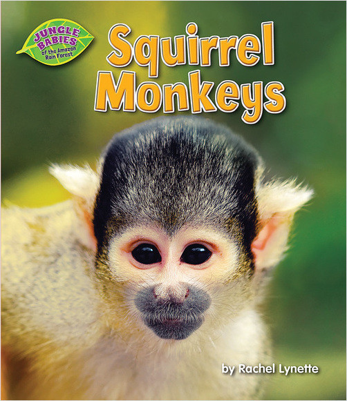 Cover: Squirrel Monkeys
