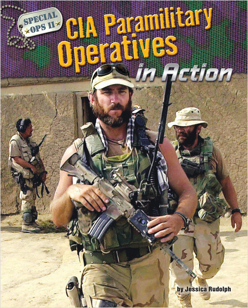 Cover: CIA Paramilitary Operatives in Action