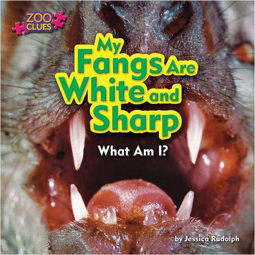 Cover: My Fangs Are White and Sharp (Vampire Bat)
