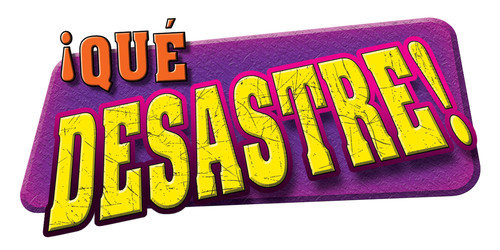 Cover: ¡Qué desastre! (It's a Disaster!)