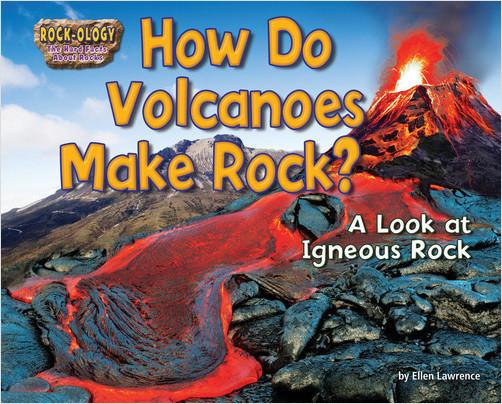 Cover: How Do Volcanoes Make Rock?
