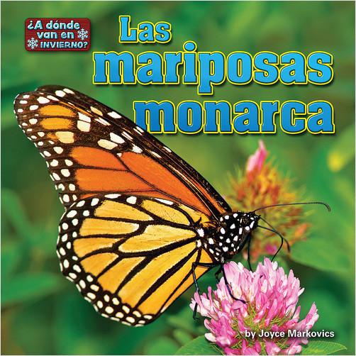 Cover: Las mariposas monarca (Monarch Butterflies)