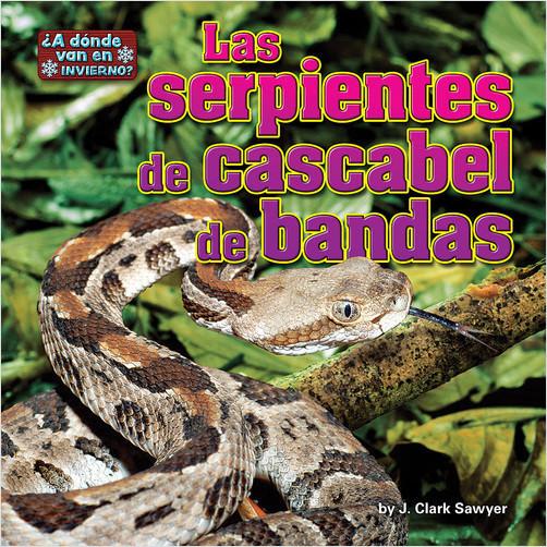 Cover: Las serpientes de cascabel de bandas (Timber Rattlesnakes)