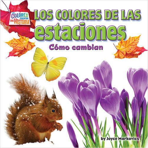 Cover: Los colores de las estaciones: Cómo cambian (The Seasons' Colors: How They Change)