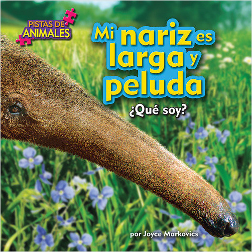Cover: Mi nariz es larga y peluda (My Nose Is Long and Fuzzy (Anteater))