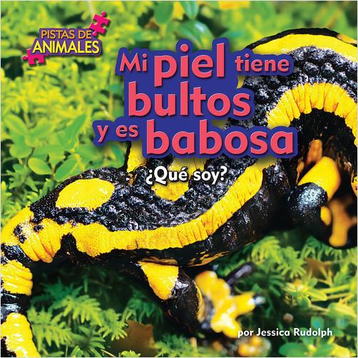 Cover: Mi piel tiene bultos y es babosa (My Skin Is Bumpy and Slimy)