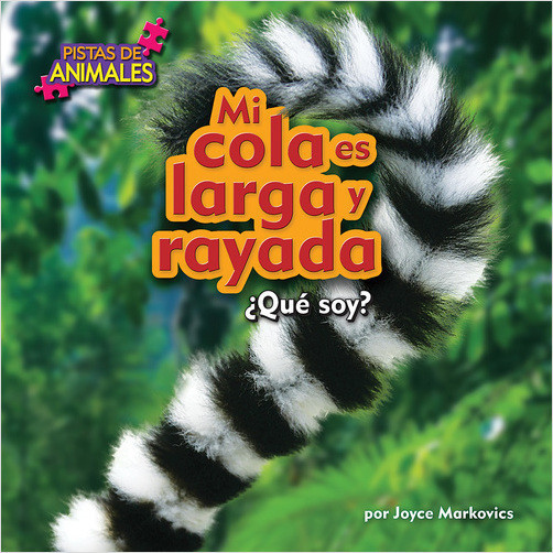 Cover: Mi cola es larga y rayada (My Tail Is Long and Striped (Lemur))