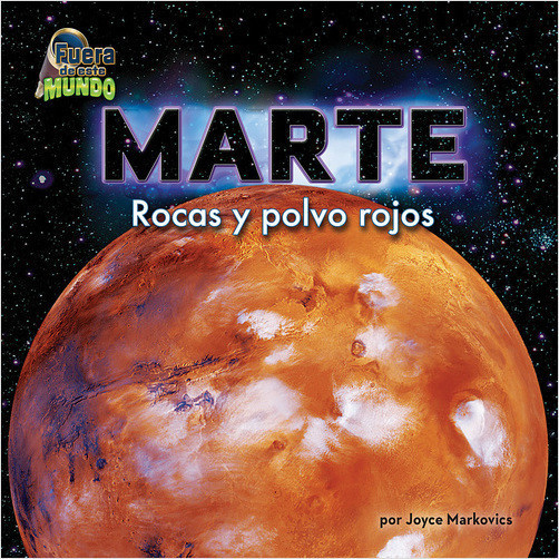 Cover: Marte: Rocas y polvo rojos (Mars: Red Rocks and Dust)