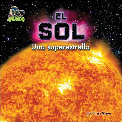 Cover: El Sol: Una superestrella (The Sun: A Super Star)