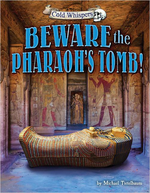 Cover: Beware the Pharaoh's Tomb!