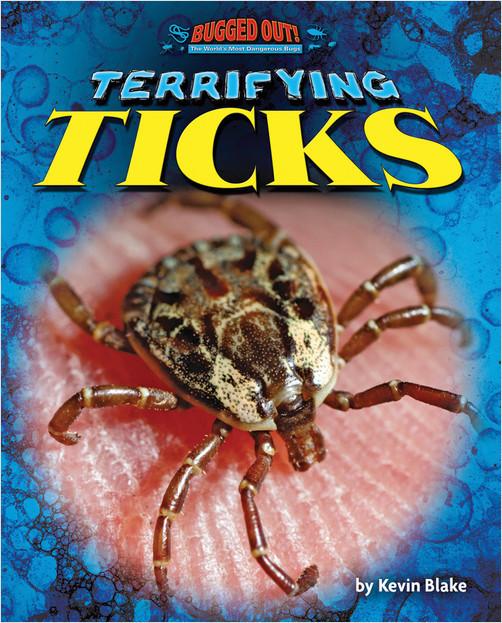 Cover: Terrifying Ticks
