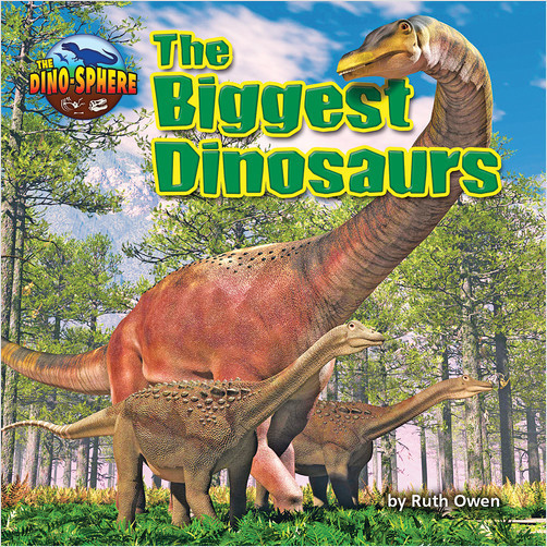 Cover: The Biggest Dinosaurs