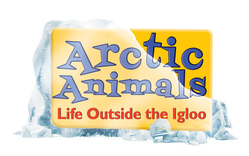 Cover: Arctic Animals: Life Outside the Igloo