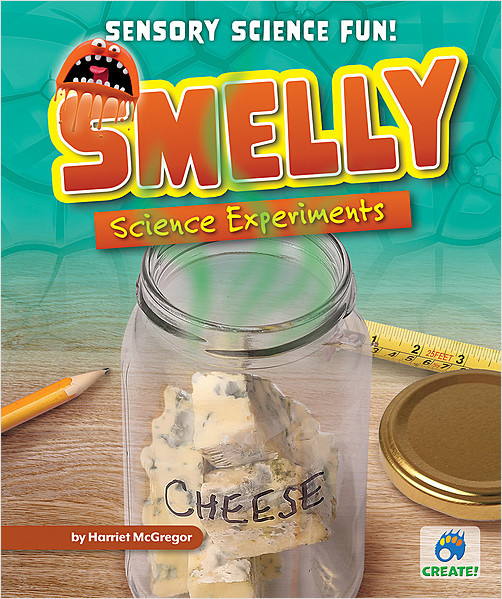 Cover: Smelly Science Experiments