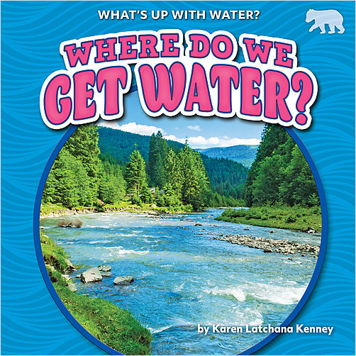 Cover: Where Do We Get Water?